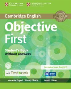 Objective First Student's Book without Answers with CD-ROM with Testbank - Annette Capel, Wendy Sharp