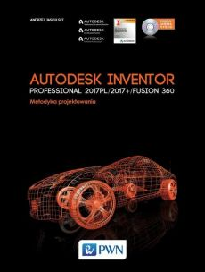 Autodesk Inventor Professional 2017PL / 2017+ / Fusion 360 - Andrzej Jaskulski