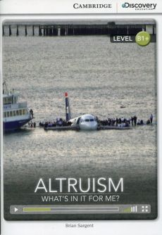 Altruism: What's in it for Me? Intermediate Book - Brian Sargent