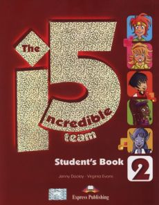 The Incredible 5 Team 2 Student's Book + i-ebook CD - Jenny Dooley, Virginia Evans