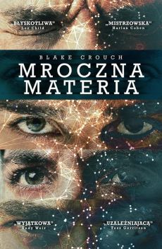 Mroczna materia - Outlet - Blake Crouch