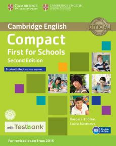 Compact First for Schools Student's Book without Answers + CD with Testbank - Laura Matthews, Barbara Thomas