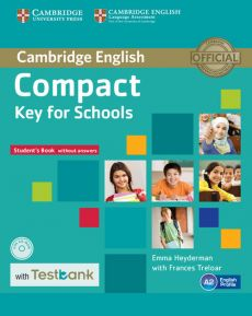 Compact Key for Schools Student's Book without Answers with CD-ROM with Testbank - Emma Heyderman, Frances Treloar
