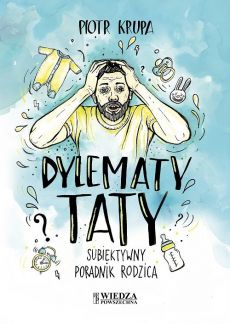 Dylematy taty - Outlet - Piotr Krupa