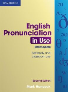 English Pronunciation in Use Intermediate with Answers - Mark Hancock
