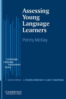 Assessing Young Language Learners - Penny McKay