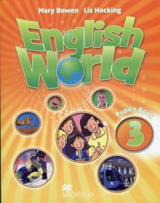 English World 3 Pupil's Book - Mary Bowen, Liz Hocking