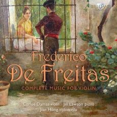 Freitas: Complete Music For Violin