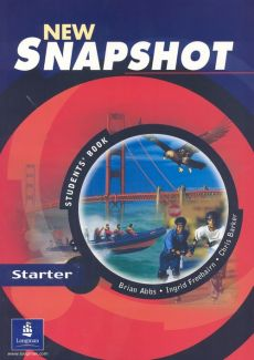 New Snapshot Starter. Students' Book - Outlet - Brian Abbs, Chris Barker, Ingrid Freebairn