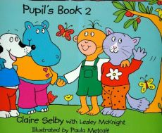 Hippo and friends 2 Pupil's Book - Lesley Mcknight, Claire Selby