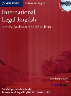 International Legal English with CD - Amy Krois-Lindner