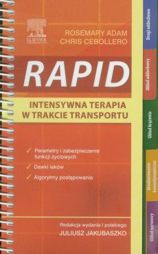 RAPID Intensywna terapia w trakcie transportu - Chris Cebollero, Rosemary Adam