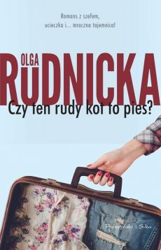 Czy ten rudy kot to pies? - Olga Rudnicka