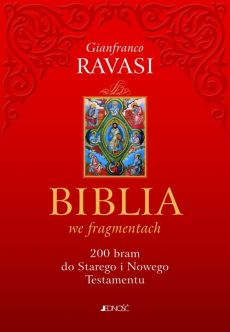 Biblia we fragmentach - Gianfranco Ravasi