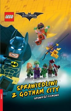 Lego Batman Movie Sprawiedliwy z Gotham - Chris McKenna, Erik Sommers