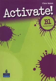 Activate! B1 Teacher's book - Clare Walsh