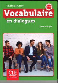 Vocabulaire en dialogues Niveau debutant + CD - Outlet - Evelyne Sirejols