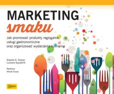 Marketing smaku - Scarso Slawka G., Luciana Squadrilli