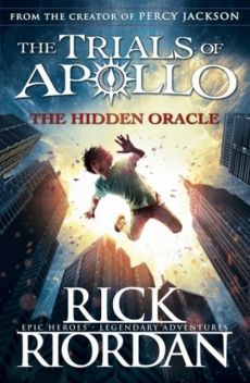 The Trials of Apollo The Hidden Oracle - Rick Riordan