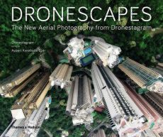 Dronescapes The New Aerial Photography from Dronestagram - Dronestagram