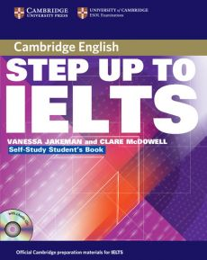 Step Up to IELTS Self-study Student's Book + 2CD - Vanessa Jakeman, Clare McDowell