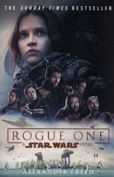 Rogue One A Star Wars Story - Outlet - Alexander Freed