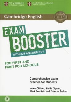 Cambridge English Exam Booster for First and First for Schools with Audio  Comprehensive Exam Practice for Students - Helen Chilton, Sheila Dignen, Mark Fountain, Frances Treloar