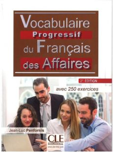 Vocabulaire progressif des affaires nieveau intermediaire 2ed +CD - Jean-Luc Penfornis
