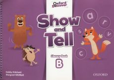 Show and Tell 3 Literacy Book B - Gabby Pritchard, Margaret Whitfield