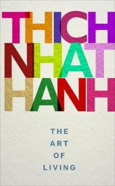 The Art of Living - Hanh Thich Nhat