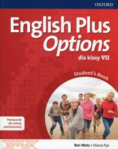 English Plus Options 7 Podręcznik z płytą CD - Diana Pye, Ben Wetz