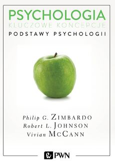 Psychologia. Kluczowe koncepcje. Tom 1 - Philip Zimbardo, Robert L. Johnson, Vivian McCann