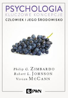 Psychologia. Kluczowe koncepcje. Tom 5 - Philip Zimbardo, Robert L. Johnson, Vivian McCann