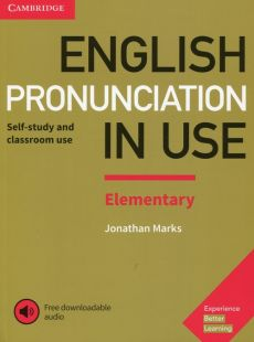 English Pronunciation in Use Elementary Experience with downloadable audio - Jonathan Marks