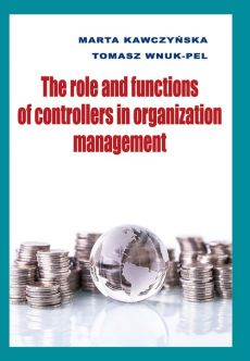 The role and functions of controllers in organization management - Outlet - Marta Kawczyńska, Tomasz Wnuk-Pel