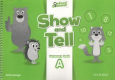 Oxford Show and Tell 2 Numeracy book A - Kirstie Grainger