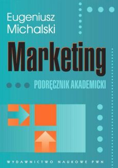 Marketing - Eugeniusz Michalski