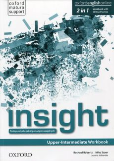 Insight Upper-Intermadiate Workbook with Online Practice - Rachael Roberts, Mike Sayer
