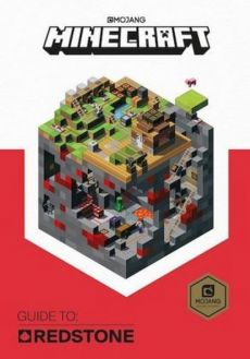 Minecraft Guide to Redstone - Mojang AB
