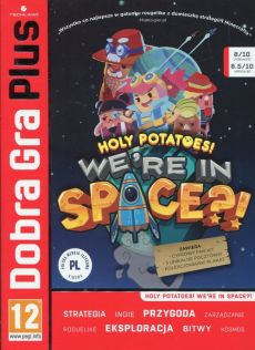 Dobra Gra Plus Holy potatoes we're in space