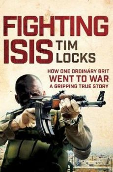 Fighting ISIS - Tim Locks