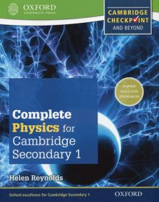 Complete Physics for Cambridge Secondary 1 Student's Book - Helen Reynolds