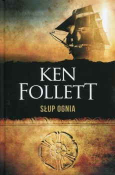Słup ognia - Outlet - Ken Follett