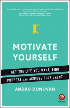 Motivate Yourself - Andro Donovan
