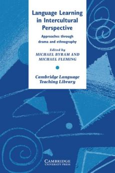 Language Learning in Intercultural Perspective - Michael Byram, Michael Fleming