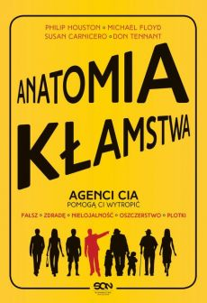 Anatomia kłamstwa - Don Tennant, Michael Floyd, Philip Houston, Susan Carnicero