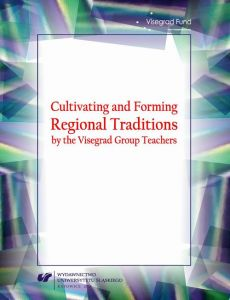 Cultivating and Forming Regional Traditions by the Visegrad Group Teachers - 14 Cultivation of regional traditions by members of child folklore song and dance ensembles