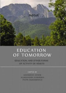 Education of tomorrow.  Education, and other forms of activity of adults - Anna Pękala: Participation in culture of preschool and early school education students. Research report