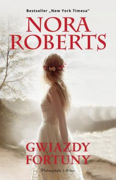 Gwiazdy fortuny - Nora Roberts