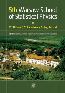 5th Warsaw School of Statistical Physics